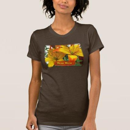 Best Mom Lilies Tee Shirt