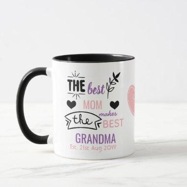 Best MOM Makes Best GRANDMA New Baby Announcement Mug