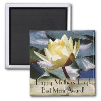 Best Mom Mothers Day Magnet