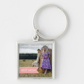 Best Mom Mothers Day White Pink Banner Photo Silver-Colored Square Keychain