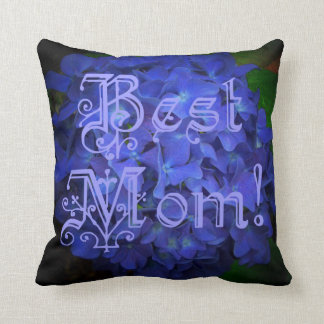 Best Mom with Blue Flower Background Throw Pillow