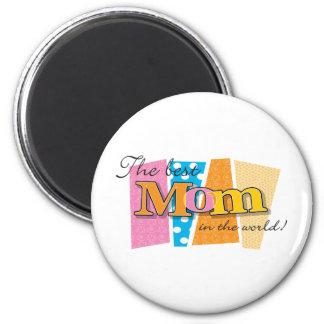 Best Mom World Magnet