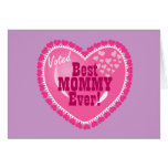 Best Mommy EVER! Greeting Card