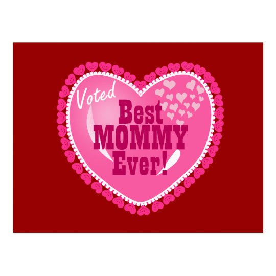 Best Mommy EVER! Postcard