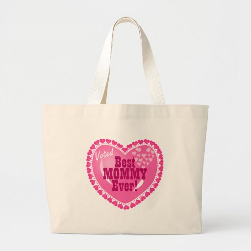 Best Mommy EVER! Tote Bags