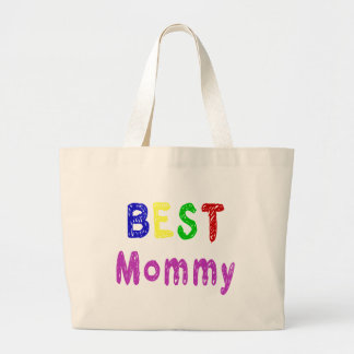 Best Mommy Mother's Day Gifts and Mommy Apparel Large Tote Bag