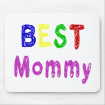 Best Mommy Mother's Day Gifts and Mommy Apparel Mouse Pad