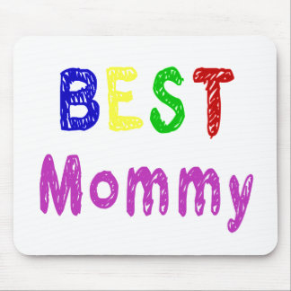 Best Mommy Mother's Day Gifts and Mommy Apparel Mouse Pads