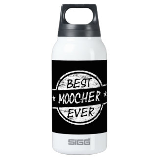 Best Moocher Ever White 10 Oz Insulated SIGG Thermos Water Bottle