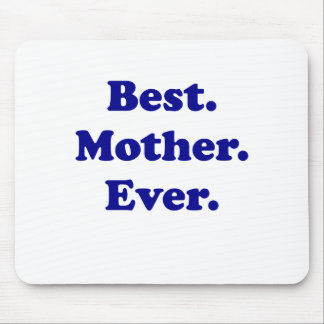 Best Mother Ever Mousepad