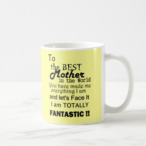 Best Mother In The World Classic White Coffee Mug Zazzle