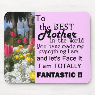 Best Mother In The World Mouse Pad