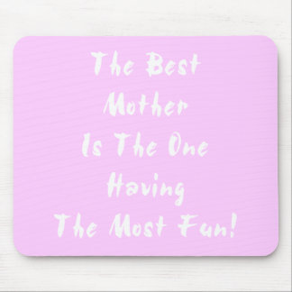 Best Mother! Mouse Pads