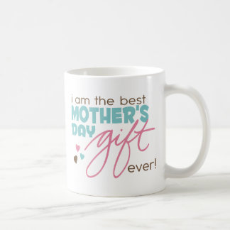 Best Mother's Day Gift Ever Classic White Coffee Mug
