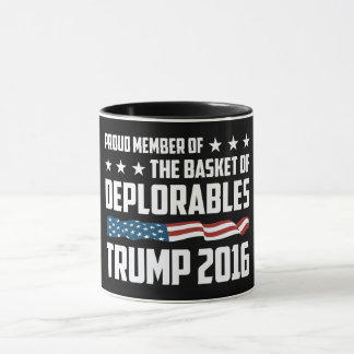 Best Mug for Proud Deplorable! For Donald Trump!