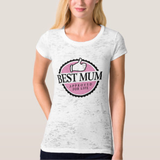 Best mum approved for wink life T-Shirt