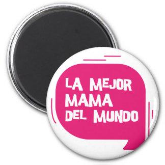 Best Mum Ever Magnet