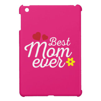 Best Mum Ever Mother's Day S. Edition Case For The iPad Mini