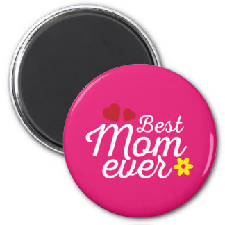 Best Mum Ever Mother's Day S. Edition Magnet