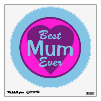 Best Mum Ever Wall Sticker