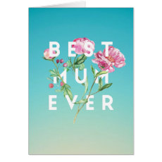 Best Mum Ever Watercolour Roses Card