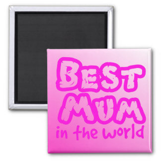 Best mum in the world pink text magnet