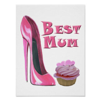 Best Mum Pink Stiletto and Cupcake Poster