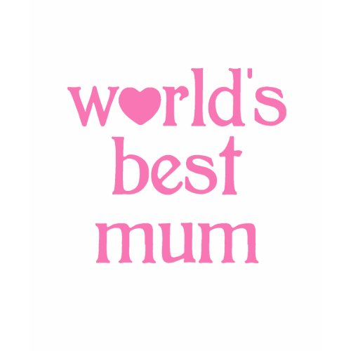 Best Mum shirt