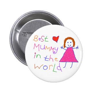 Best Mummy in World Button