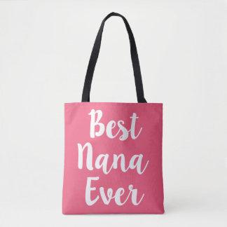 Best Nana Ever bag for grandma
