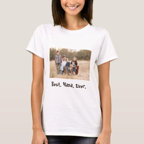 Best Nana Ever Custom Family Photo T_Shirt