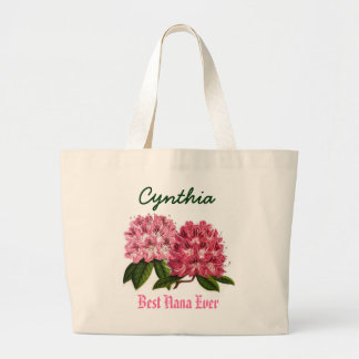 Best Nana Ever Custom Name  Rhododendron Large Tote Bag