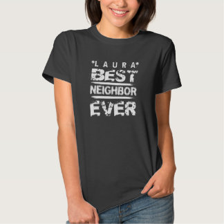 Best NEIGHBOR Ever Black and White Modern A01 T-shirt