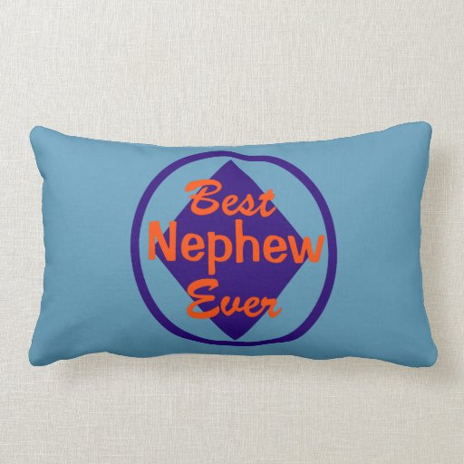 best pillow ever best nephew lumbar pillow zazzle 31585