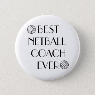 Best Netball Coach Ever Badge Pinback Button
