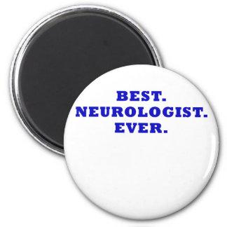 Best Neurologist Ever Magnet