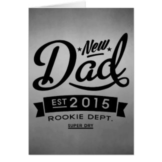 Best New Dad 2015 Greeting Card