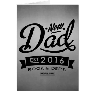 Best New Dad 2016 Card