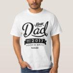 Best New Dad 2017 T-shirt