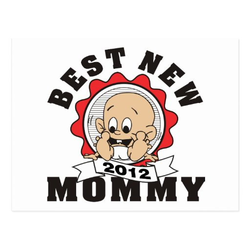 Best New Mommy 2012 Postcard