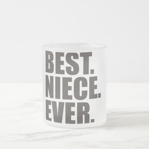 Best Niece Ever Frosted Glass Coffee Mug Zazzle: best coffee cups ever