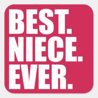 Best. Niece. Ever. (pink) Square Sticker