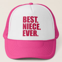 Trucker Hat with Best. Niece. Ever. (pink) design