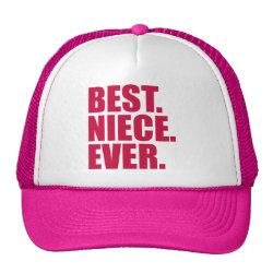 Trucker Hat with Best. Niece. Ever. (pink) design