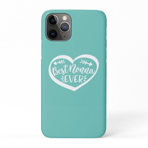 Best Nonna Ever iPhone 11 Pro Case