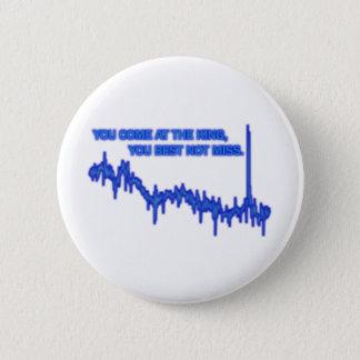 Best not miss pinback button