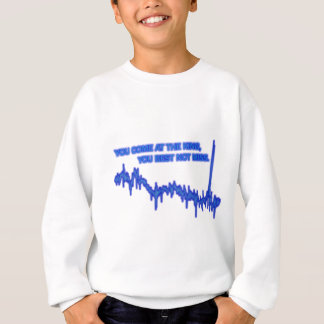 Best not miss sweatshirt