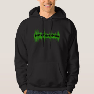 Best Not Wake Up Now Hoodie