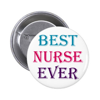 Best Nurse Ever Pins