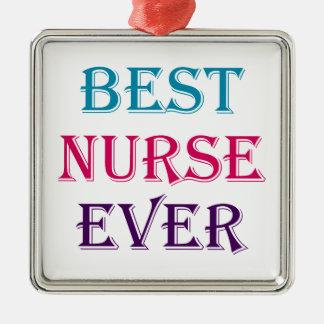 Best Nurse Ever Metal Ornament